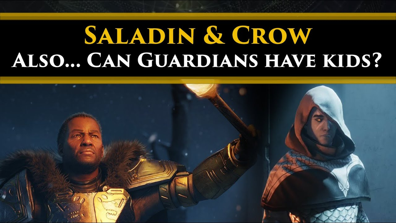 Destiny 2 Lore - Saladin's new belief in Crow. Also... Can Guardians have kids?
