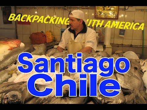 Backpacking South America: Santiago, Chile