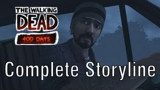 The Walking Dead 400 Days Walkthrough: Complete Storyline [Chronological order] (Full HD - 1080p)
