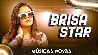 Brisa Star Quero ser seu love,Brisa Star e Ze Vaqueiro,Brisa star e trio kassanikeo,Brisa star 2021
