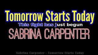 Sabrina Carpenter - Tomorrow Starts Today (Lyric Video/ Piano Karaoke/Female)