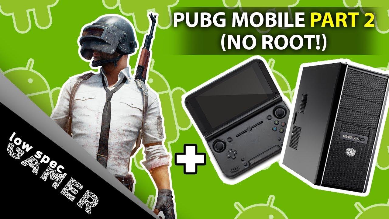 Super low graphics on PUBG Mobile (no root) + PC Emulation Test