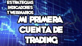 Webinarios y Estrategias de FOREX - Mi Primera Cuenta De Trading