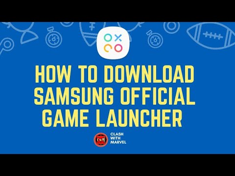 How to Download and installed Samsung Official Game launcher