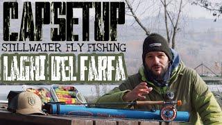 CapSetup Stillwater Fly Fishing Laghi del Farfa Semplice setup iniziale per la pesca in lago