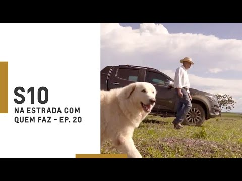 Chevrolet   S10   Na Estrada Com Quem Faz – Episódio 20