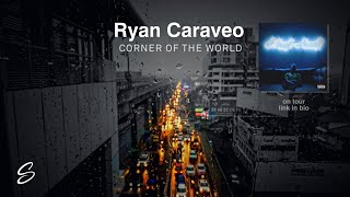 Ryan Caraveo -  Corner Of The World