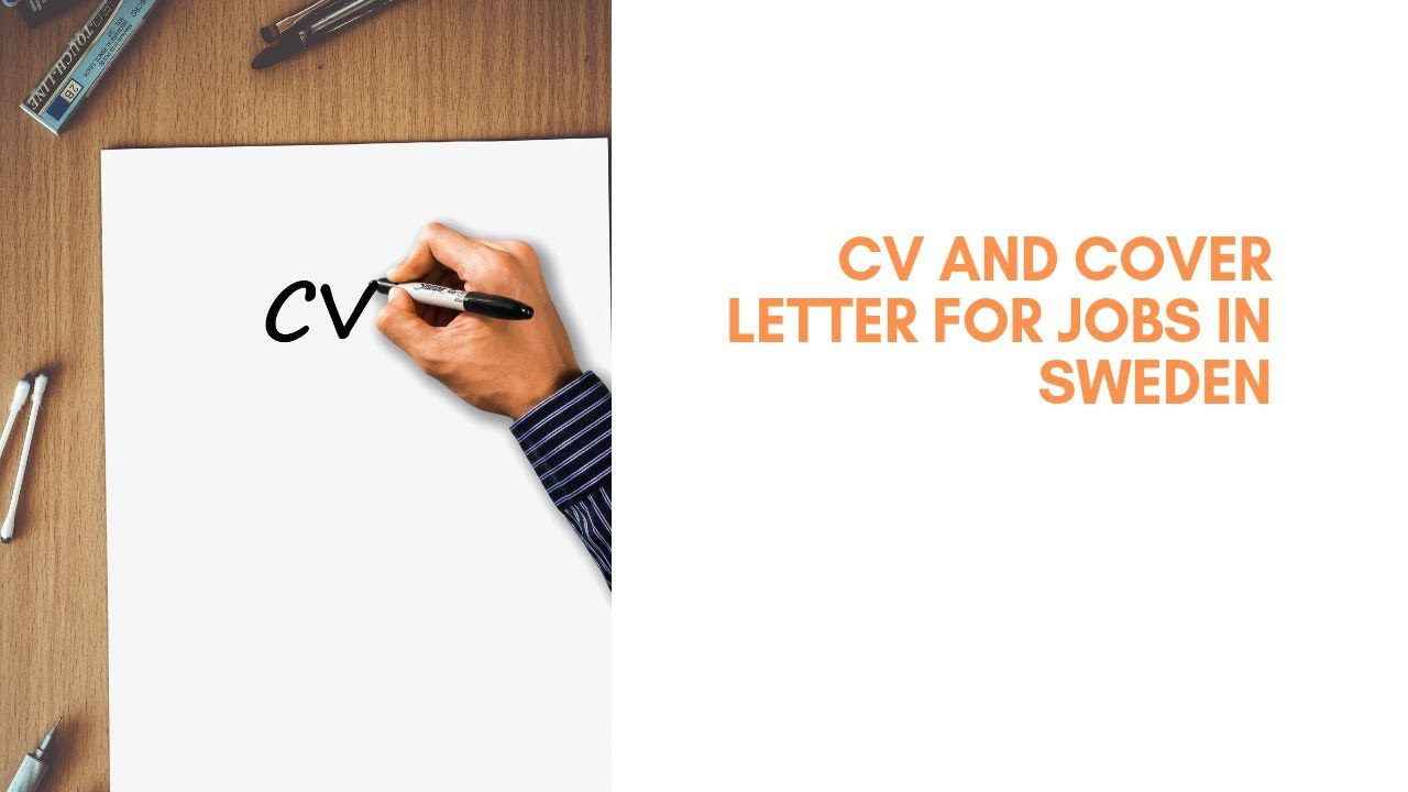 How To Write Cv And Cover Letter For Jobs In Sweden Iiii My Cv