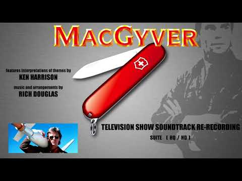 Macgyver Television Show Soundtrack Suite - re-recording
