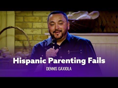 Hispanic Parenting Fails - Dennis Gaxiola - Full special