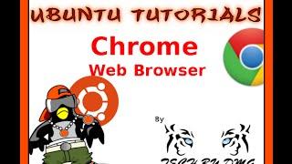 Ubuntu Tutorials: Install The Chrome Web Browser