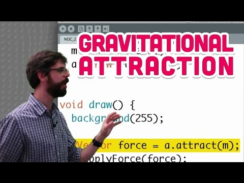 2.6: Gravitational Attraction - The Nature of Code