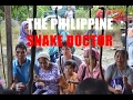 The Philippine SNAKE DOCTOR of Davao! Witch doctor alternative medicine & healing! Cobra Blood!