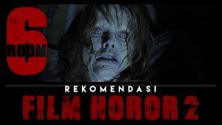 Video 6 Rekomendasi Film Horor Yang Harus Kamu Tonton ft Ezra McGaiver download MP3, 3GP, MP4, WEBM, AVI, FLV November 2017