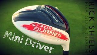 TaylorMade AeroBurner Mini Driver Review