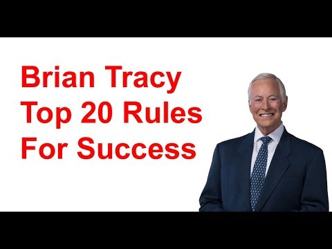 Brian Tracy - Top 20 Rules For Success