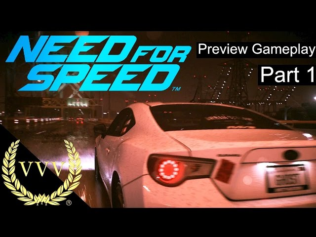 Need For Speed Preview Gameplay Part 1