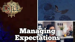 Managing Expectations | Daily Path of Exile Highlights