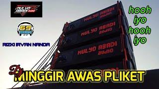 Download lagu DJ. Minggir Awas Pliket, hooh Iyo hooh iyo || by.Risky Irvan Nanda || 69 project.