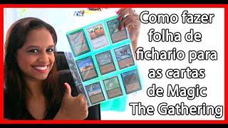 Como fazer folhas de fichário para as cartas de Magic The Gathering