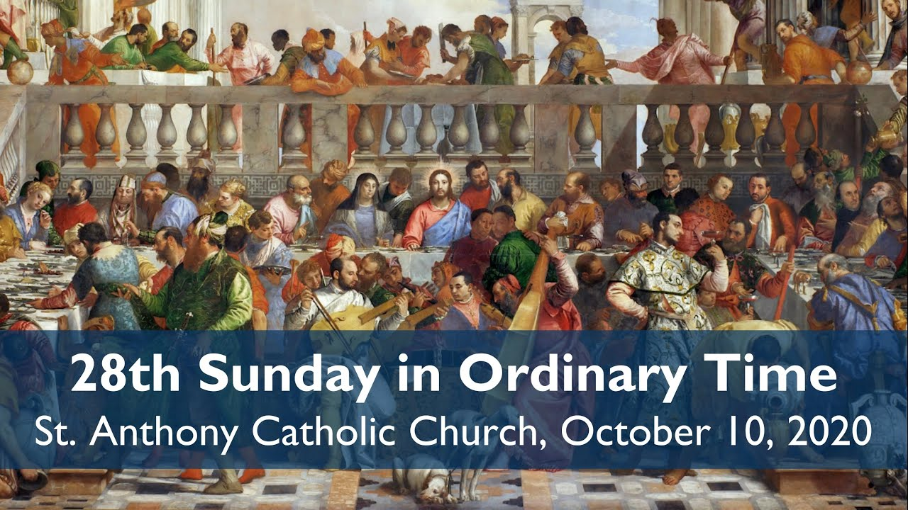 28 Sunday in Ordinary Time, October 11, 2020 live Stream.