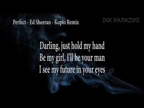 Perfect - Ed Sheeran [Koplo Karaoke LMC Remix]