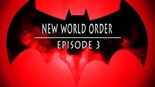 Batman: The Telltale Series - Full Episode 3 New World Order (LIVE) Brutal Playthrough