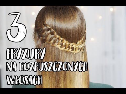 3 Fryzury Na Rozpuszczonych Włosach