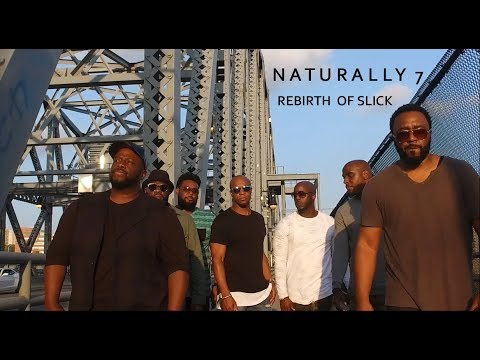 Rebirth of Slick (Cool Like Dat) - Naturally 7