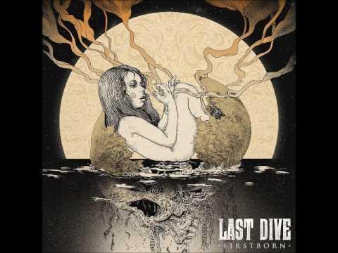 Last Dive - Firstborn (Full Album 2014)