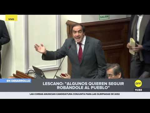 Lescano y Salaverry sostuvieron tenso di�logo en debate congresal