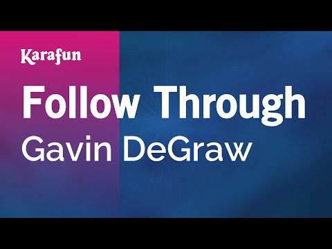 Karaoke Follow Through - Gavin DeGraw *