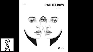 Rachel Row - L Square (KiNK Beat Mix)