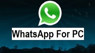 How to Install Whatsapp on PC For (Windows 7 & 8)