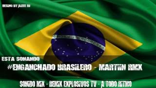#ENGANCHADO BRASILERO 2019 - [ MartiinRmx ] -