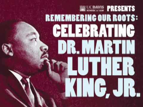 Celebrating Dr. Martin Luther King Jr. : Clarence B Jones Lecture UC Davis School of Law