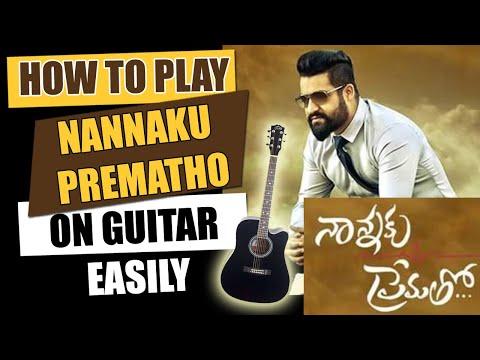 Nannaku Prematho - Guitar Tutorial - Telugu Guitar Songs