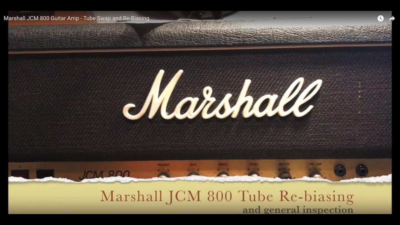 Marshall JCM 800 2203 Guitar Amp - Tube Swap and Re-Biasing