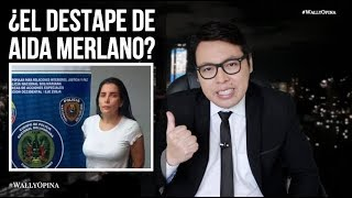 ¿EL DESTAPE DE AIDA MERLANO? - #WALLYOPINA