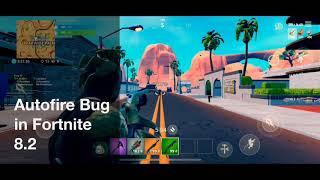 Fortnite 8.2 auto fire bug