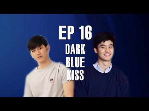 Dark Blue Kiss - Nụ hôn cuối dành cho cậu đặc biệt 1   Audio Đam Mỹ