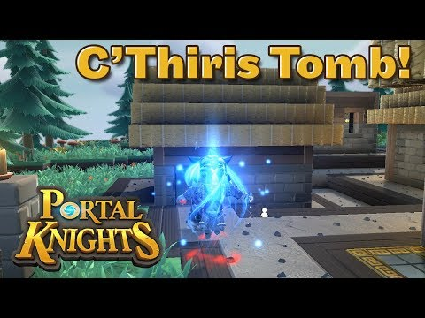 Portal Knights - C'Thiris Tomb! E11