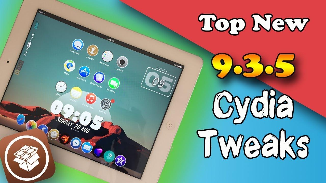 Top New iOS 9.3.5 Cydia Tweaks / 2017