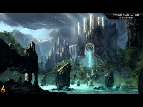 1 Hour High Fantasy Adventure Music | Voyage Dans La Lune - Jo Blankenburg