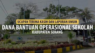 Ucapan Terimakasih dan Laporan Umum Dana BOSDA Kabupaten Serang