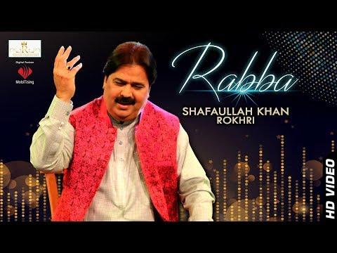 Rabba - Shafullah Khan Rokhrhi - Official Video