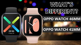 OPPO Watch 46mm VS OPPO Watch 41mm Specifications Comparison