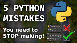 5 Things You're Doing Wrong When Programming in Python