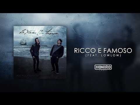 MOSTRO feat. LOWLOW - 06 - RICCO E FAMOSO (LYRIC VIDEO)