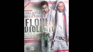Arcangel - Flow Violento ft. De La Ghetto (Remix) [Official Audio]